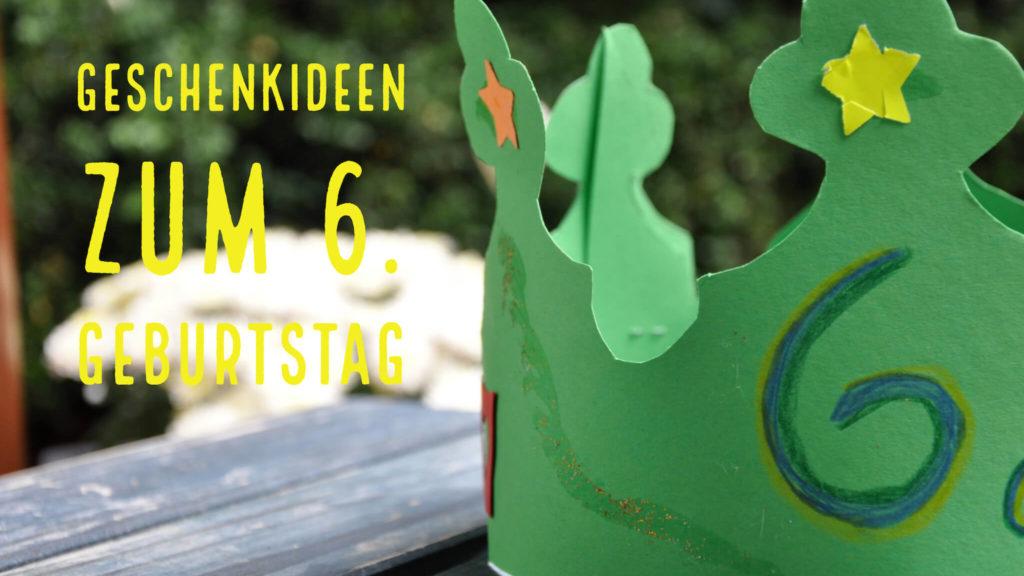 Geschenkideen 6. Geburtstag-2